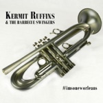 Kermit Ruffins & The Barbecue Swingers - At Last