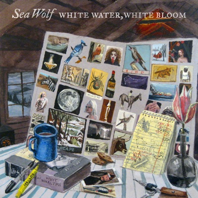 White Water, White Bloom - Sea Wolf