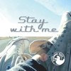 Stay With Me - Rubber Duc