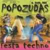 O Som das Popozudas - Festa Techno