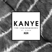 Kanye (feat. Siren) - Single