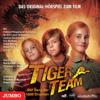 Tiger-Team. Das Original-Hörspiel zum Film - Thomas Brezina & Peter Gersina