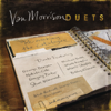 Duets: Re-Working the Catalogue - Van Morrison