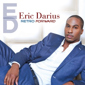 Eric Darius - What's Her Name feat. Eric Dawkins