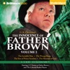The Innocence of Father Brown, Volume 2: A Radio Dramatization