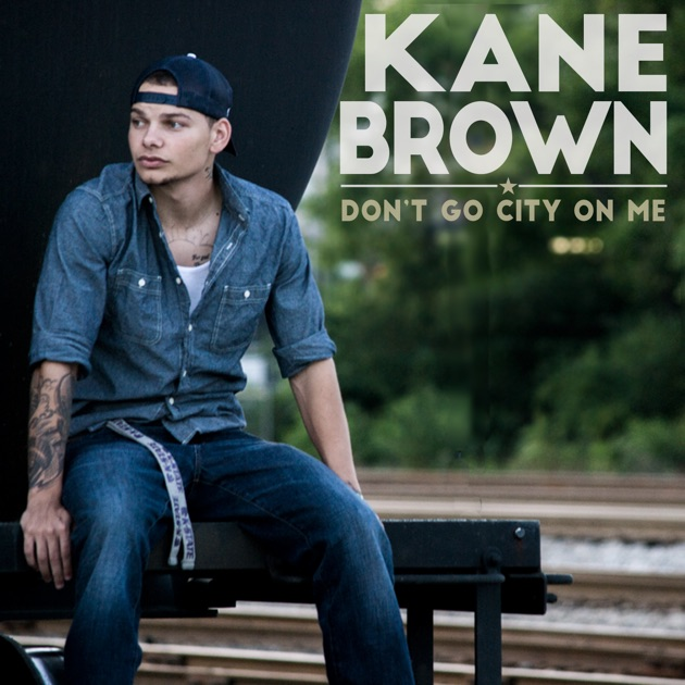 "Kane Brown Deluxe Edition Kane Brown: Single"" By Kane Brown On ITunes"
