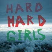 Hard Girls - Quinceañera