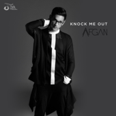 Knock Me Out  Afgan - Afgan