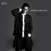 Knock Me Out - Afgan - Afgan