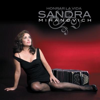 Honrar la Vida - Sandra Mihanovich