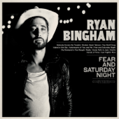 Fear And Saturday Night-Ryan Bingham