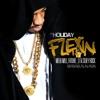 Flexin (feat. Meek Mill, Future, T.I. & Stuey Rock) - Single, DJ Holiday