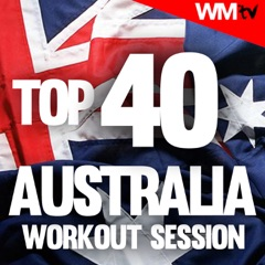 Top 40 Australia Workout Session (60 Minutes Non-Stop Mixed Compilation for Fitness & Workout 135 Bpm)