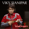 TobaDream, Vol. 3 - Viky Sianipar