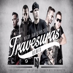 Travesuras (Remix) [feat. De La Ghetto, J Balvin, Zion & Arcángel] - Single Mp3 Download