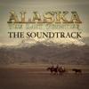 Alaska The Last Frontier The Soundtrack feat Jewel Atz Kilcher