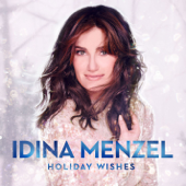 Holiday Wishes-Idina Menzel