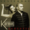 Yesterday (Acoustic) - Single, Karmin