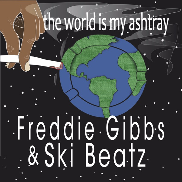 The World Is My Ashtray - Single