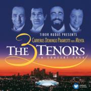 The Three Tenors in Concert, 1994 - José Carreras, Plácido Domingo, Luciano Pavarotti, Los Angeles Music Center Opera Chorus, Los Angeles Philharmonic & Zubin Mehta - José Carreras, Plácido Domingo, Luciano Pavarotti, Los Angeles Music Center Opera Chorus, Los Angeles Philharmonic & Zubin Mehta