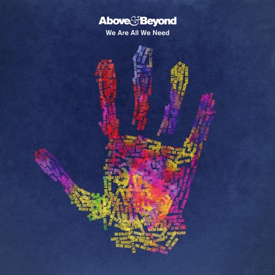 We Are All We Need - Above & Beyond album