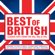 Various Artists - Best of British: Classic Hits from the 80s, 90s and 00s