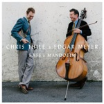Edgar Meyer & Chris Thile - Why Only One?