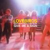 Lovebirds - Give Me a Sign (Lovebirds Reserva Limitada Mix) [feat. Holly Backler] artwork