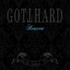 Gotthard - Heaven - Best of Ballads, Pt. 2 (Bonus Track Edition) Grafik
