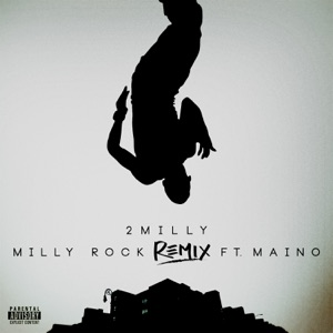 Milly Rock (Remix) [feat. Maino] - Single Mp3 Download