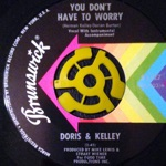 Doris & Kelley - You Don't Have To Worry - Guts Remix
