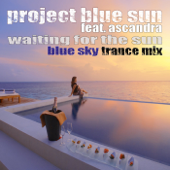 Waiting for the Sun (feat. Ascandra) [Blue Sky Trance Mix]