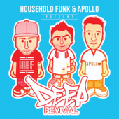 Household Funk & Apollo Present Deep Revival