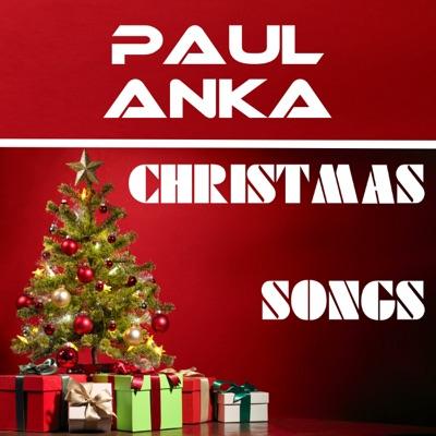 Christmas Songs - Paul Anka