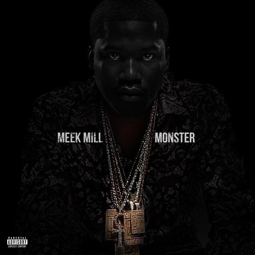 Meek Mill - Monster