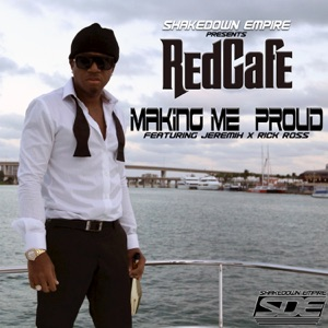 Making Me Proud (feat. Jeremih & Rick Ross) - Single Mp3 Download