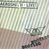 Live! Bootleg, Aerosmith