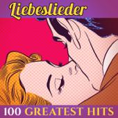 100 Greatest Hits: Liebeslieder (Schlager - Top Sound Quality!)