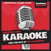 Greatest Hits Karaoke: The Carpenters