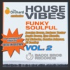House Vibes - Funky Soulful, Vol. 2