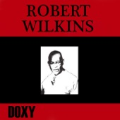 Robert Wilkins (Doxy Collection Remastered)