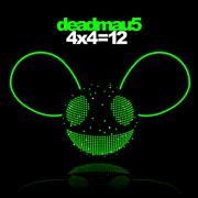4X4=12 - deadmau5 - deadmau5