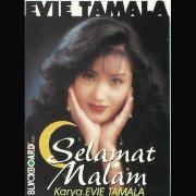Selamat Malam - Evie Tamala - Evie Tamala