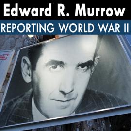 Edward R. Murrow Reporting World War II: 11 - 40.08.25 - City Bombed audiobook