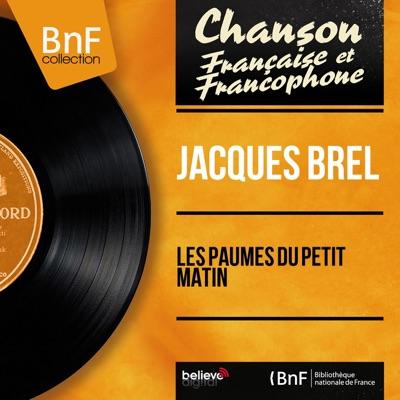 Les paumés du petit matin (Live, Mono Version) - Single - Jacques Brel