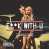 F k With U feat G Eazy Single