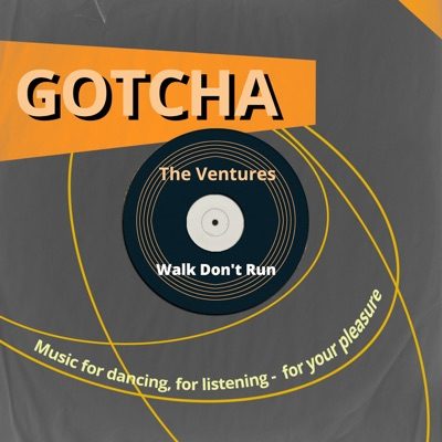 Walk Don't Run (Music for Dancing, for Listening - For Your Pleasure) - The Ventures