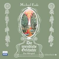 Michael Ende - Die unendliche Geschichte: Das Hörspiel artwork