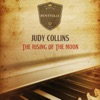 The Rising of the Moon, Judy Collins