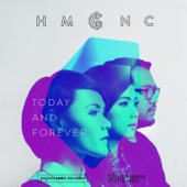 Today and Forever - HMGNC